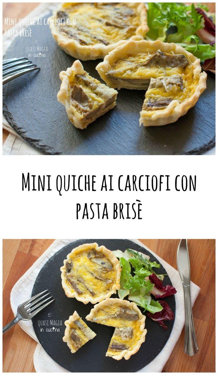 Mini quiche con carciofi e pasta brisè...ottimo antipasto, per buffet aperitivo. #buffet #aperitivo #antipasto #quiche #carciofi