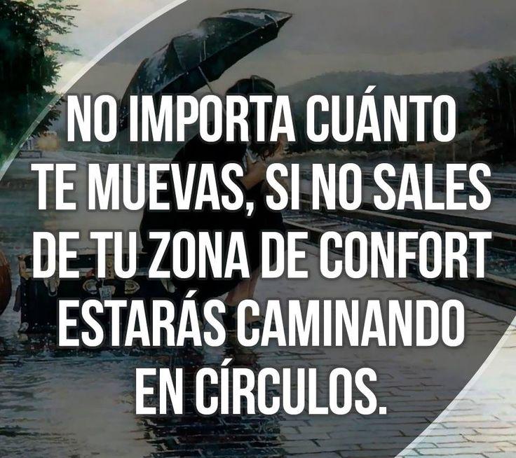 〽️ No importa cuanto te muevas, si no sales de tu zona de confort estarás caminando en círculos