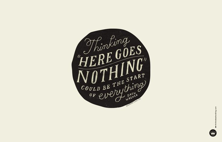 Think.Make.Share brings you three inspirational digital wallpaper quotes to perk up your desktop, laptop or phone.