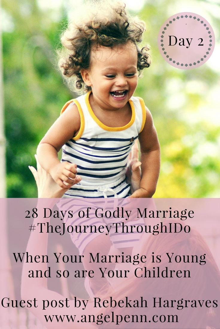 Children are a blessing to marriage. Their laughter and quirky personalities are sure to brighten up a home. However, as many couples, plan their families, they sometimes underestimate how very young children will impact the relationship between a husband a wife.