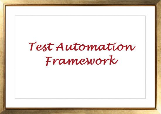Characteristics of a Good Test Automation Framework