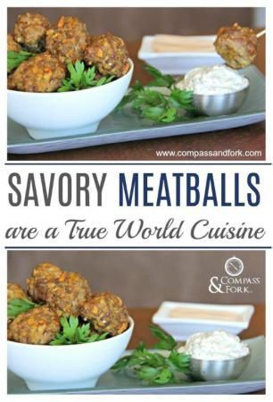 Savory Meatballs are a True World Cuisine