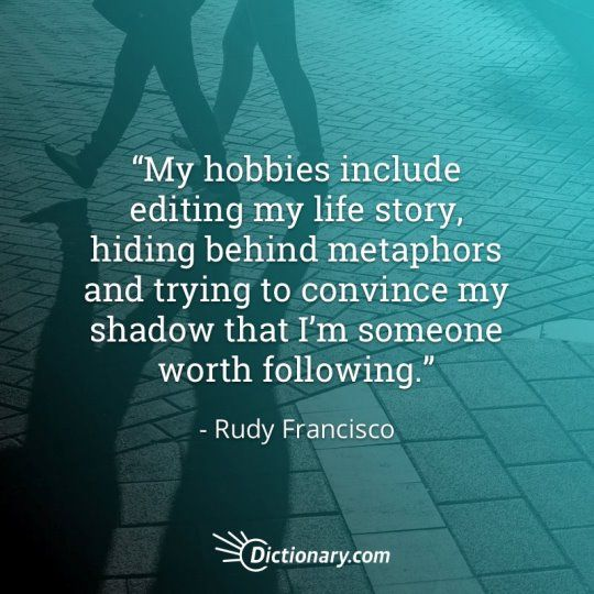 Quotable – Rudy Francisco – Writers Write