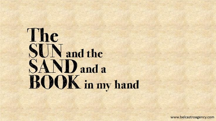 The SUN and the SAND and a BOOK in my hand #summer #quote