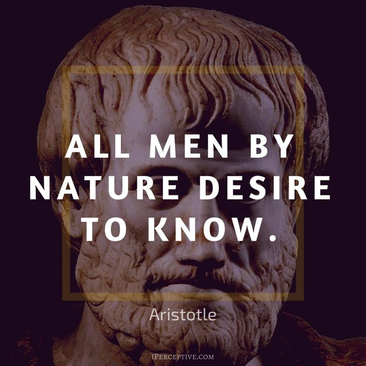 Education Quote by Aristotle All men by nature desire to