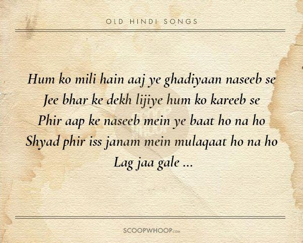 20 Beautiful Verses From Old Hindi Songs That Are Tailor Made Advice For Our Generation Beautiful Verses Song Lyric Quotes Love Songs Lyrics