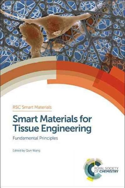 Smart Materials for Tissue Engineering: Fundamental Principles
