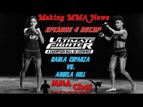 TUF 20: Episode 4 Recap - Carla Esparza vs. Angela Hill -  On 'The MMA Live Chat Show' Season 2 Episode 47 show, Damon Gesell, Eddie Law, and Rich Davie discuss the TUF 20: Episode 4 show, and talk about the Carla Esparza vs. Angela Hill fight.  @RichDavie @MMALiveChatHour #TUF20 #Episode4 #CarlaEsparza #AngelaHill #EsparzaVsHill #CarlaEsparzaVsAngelaHill #MMALiveChatShow #MMA #MMAChat  Recorded Live : Friday October 3, 2014