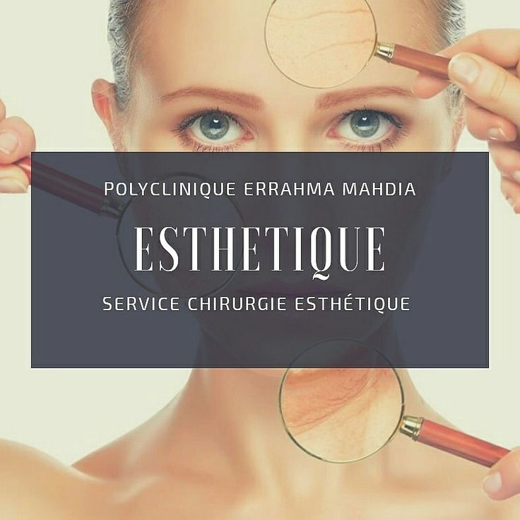 Chirurgie esthetique Polyclinique Errahma mahdia tunisie