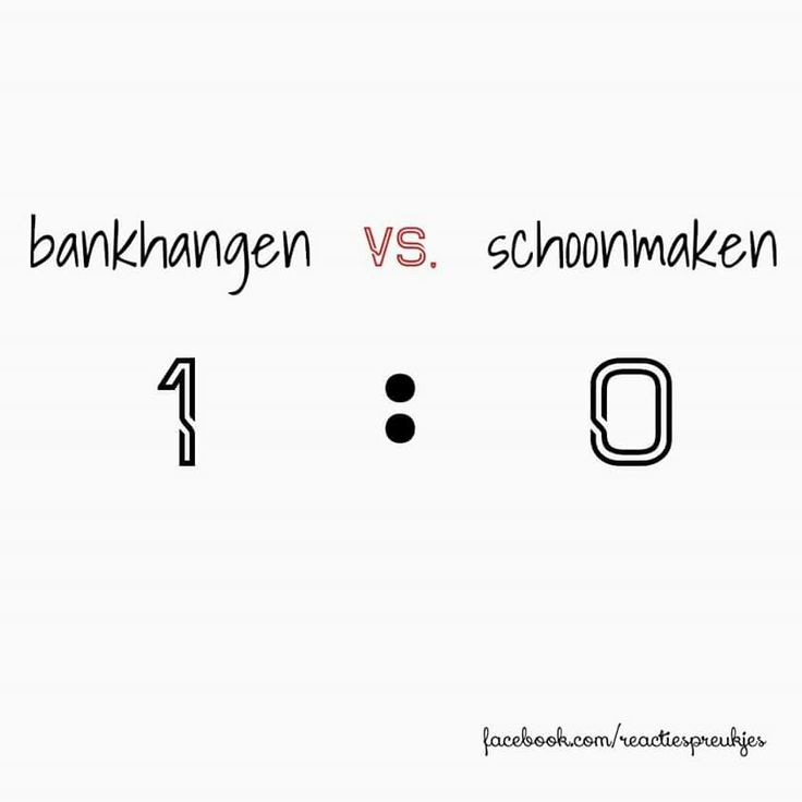 Bankhangen vs. Schoonmaken 1:0 #humor #lui #tekst #spreuk #quote #grappig #huishouden