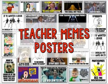 Teacher Memes Posters {Back to School, Class Rules, etc.}