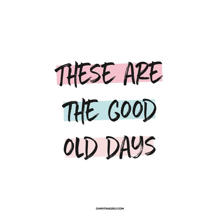 I've been loving Macklemore's new song 'Good Old Days' lately and it got me thinking... that one day this time of my life WILL the 'good old days', so I should be making the most of it, making (and keeping) memories, and not wish it away. These ARE the good old days. | OhMyFangirly