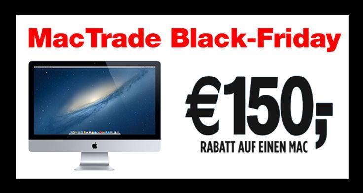 MacTrade: Apple iMac, Mac Pro, Macbook Pro & Air billiger: 150 € Blackfriday Rabatt - http://apfeleimer.de/2013/11/mactrade-apple-imac-mac-pro-macbook-pro-air-billiger-150-e-blackfriday-rabatt - 150 Euro günstiger? Jetzt auch Apple iMacs & Macbooks billiger dank MacTrade! 150 Euro Blackfriday Rabatt bei Mactrade auf Apple Macs! Den AppleiMac sowie Macbook Air, Macbook Pro und Macbook Pro Retina billiger zum Blackfriday! Vergesst die Blackfriday-Gutscheine bei Apple,