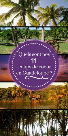 """La Guadeloupe, ou """"l'île aux belles eaux"""" séduit immanquablement par ses plages de rêves, sa nature préservée, sa culture créole et la gentillesse de ses habitants… Nous avons établi notre TOP 11 des plus belles choses à voir sur l'île."""