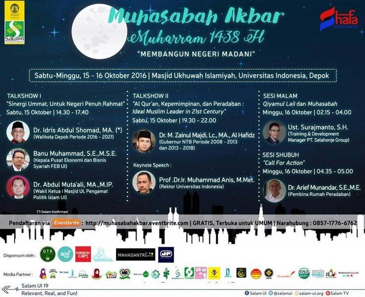 """HADIRILAH! ACARA BESAR TENTANG """"IDEAL MUSLIM LEADER IN 21ST CENTURY"""" DI UNIVERSITAS INDONESIA KLIK  muhasabahakbar.eventbrite.com untuk mengamankan kursi Anda Sekarang juga :) ACARA GRATIS!! ACARA TERBUKA UNTUK LAKI-LAKI DAN PEREMPUAN TERBATAS Hanya untuk 500 PESERTA!! Daftar SEKARANG juga :) . [ Muhasabah Akbar Muharram 1438 H ] . AL-QURAN KEPEMIMPINAN DAN PERADABAN : Ideal Muslim Leader in 21st Century . Menghadirkan : .  Pembicara Utama : Dr. Muhammad Zainul Majdi Lc. MA. Al Hafizh…"""