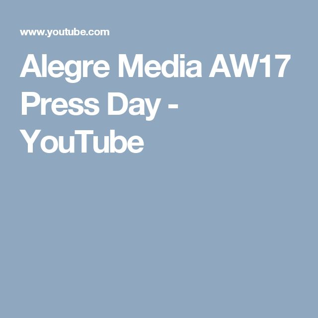 Alegre Media AW17 Press Day - YouTube