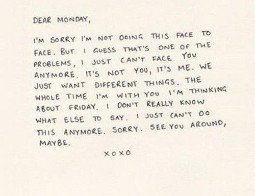 b for bel Break up Letter to Monday Funny Pinterest Mondays - breakup letters