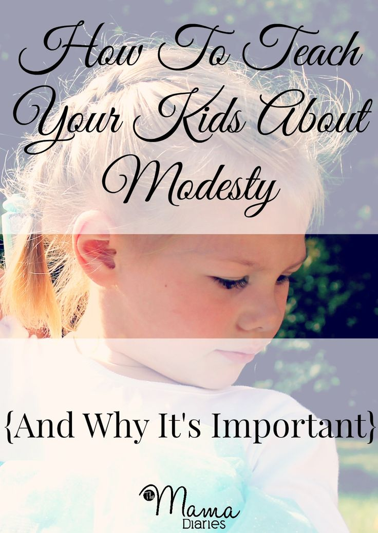 How To Teach Your Kids About Modesty {And Why It's Important} | The Mama Diaries It's not what you think - a non-traditional view at modesty and identity.