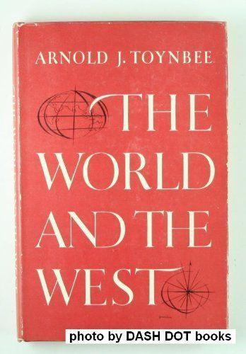 The world and the West by Arnold Joseph Toynbee http://www.amazon.com/dp/B00005XZOW/ref=cm_sw_r_pi_dp_KjaQwb1QCPHCG