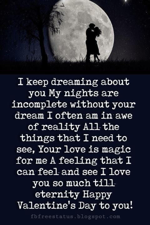 Valentines Day Quotes  : Valentines Day Wishes, I keep dreaming about you My nights are incomplete withou...  #ValentineDayQuotes https://quotesayings.net/days/valentine-day-quotes/valentines-day-quotes-valentines-day-wishes-i-keep-dreaming-about-you-my-nights-are-incomplete-withou/