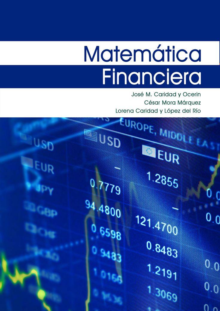 """#Editorial """"Matemática Financiera"""" J. M. Caridad, C. Mora y L. Caridad."""