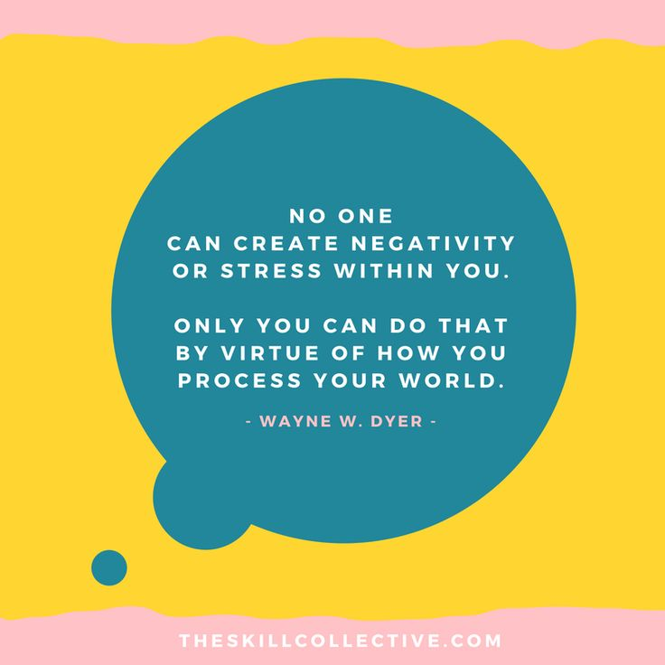 Quote of the day: No one can create negativity or stress within you... http://theskillcollective.com/blog/quote-stress-perception