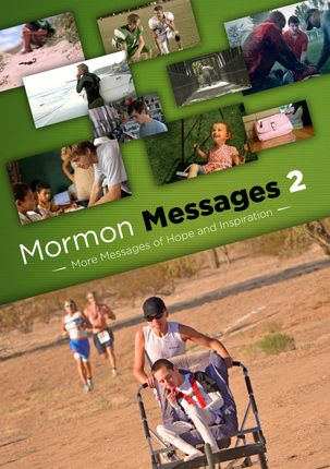 Mormon Messages 2: More Messages of Hope and Inspiration