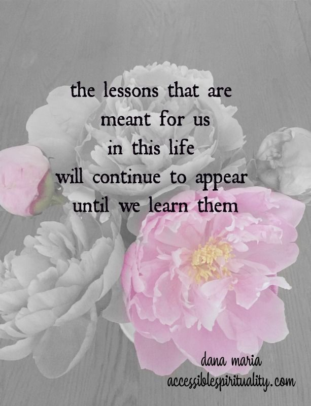 """If we are in situations where we are asking ourselves the question: """"Why does this keep happening to me ?"""",  instead, change the question to , """"What am I not seeing?"""" """"What am I supposed to be learning here?"""" It has been said that things in life happen for you, not to you... that there is  a lesson  we didn't perceive, some message that we didn't receive. In every life we have  gifts to be shared, things to offer and lessons to be learned.  If we learn it the first time, it won't be…"""
