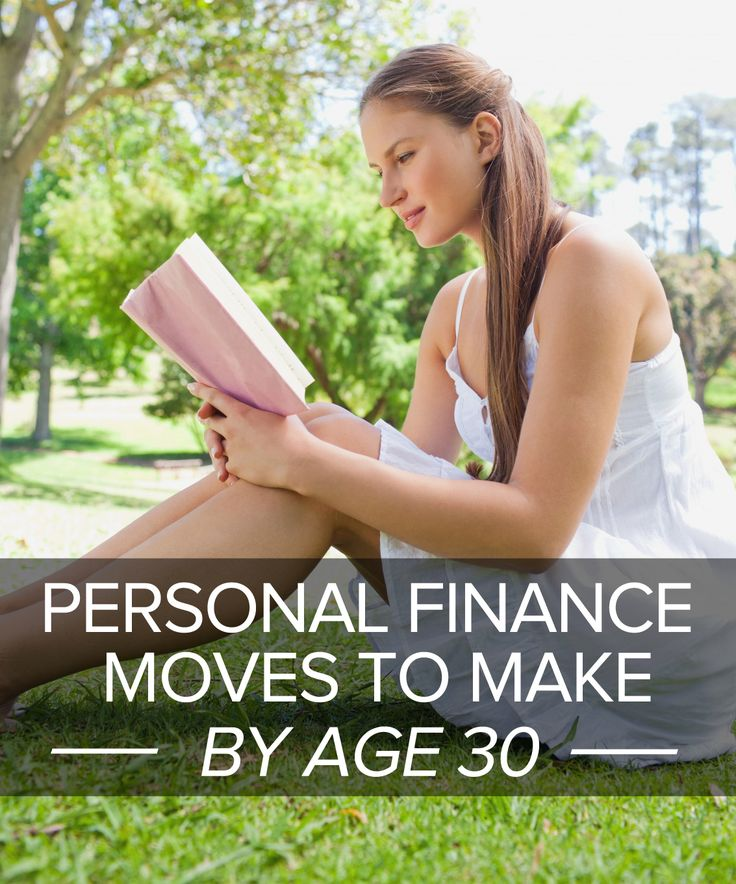 Personal finance moves to make by age 30. Get going!   GoGirl Finance ***this is good! Already have some in place!***