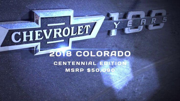 2018 Chevrolet Colorado *Centennial Edition* 100 Years