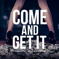 Come And Get It ft. Ace Hood & Busta Rhymes [Dirty] by Official T-Pain on SoundCloud