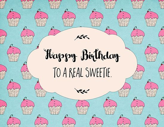 cool Happy Birthday To A Real Sweetie. by http://dezdemon-humoraddiction.space/happy-birthday-humorous/happy-birthday-to-a-real-sweetie/