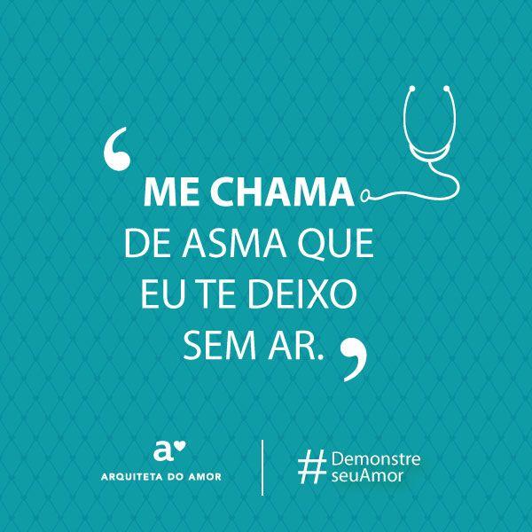 Me chama de asma que eu te deixo sem ar.  #demonstreseuamor #campanha #diadosnamorados #arquitetadoamor #demonstreseuamorcomhumor #fretenoamor #cantadasengraçadas #cantadadeamigos