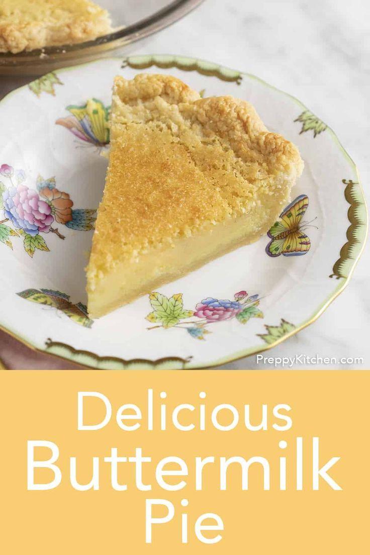 Buttermilk Pie Preppy Kitchen In 2020 Buttermilk Pie Dessert Recipes Buttermilk Pie Recipe