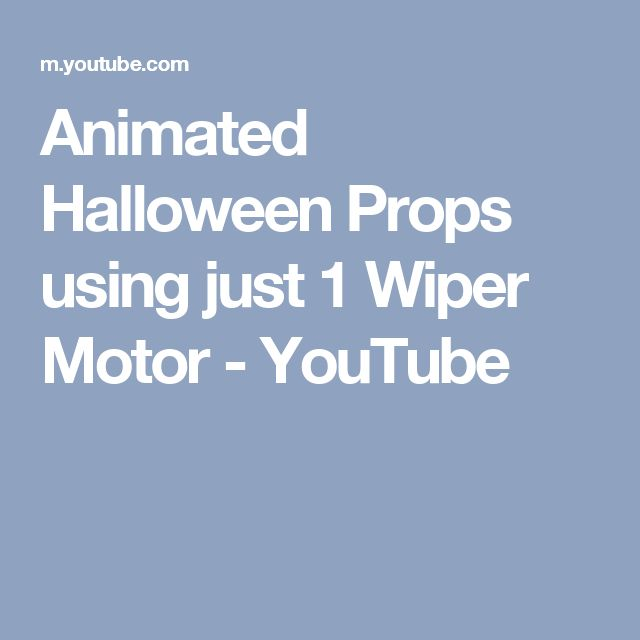 Animated Halloween Props using just 1 Wiper Motor - YouTube