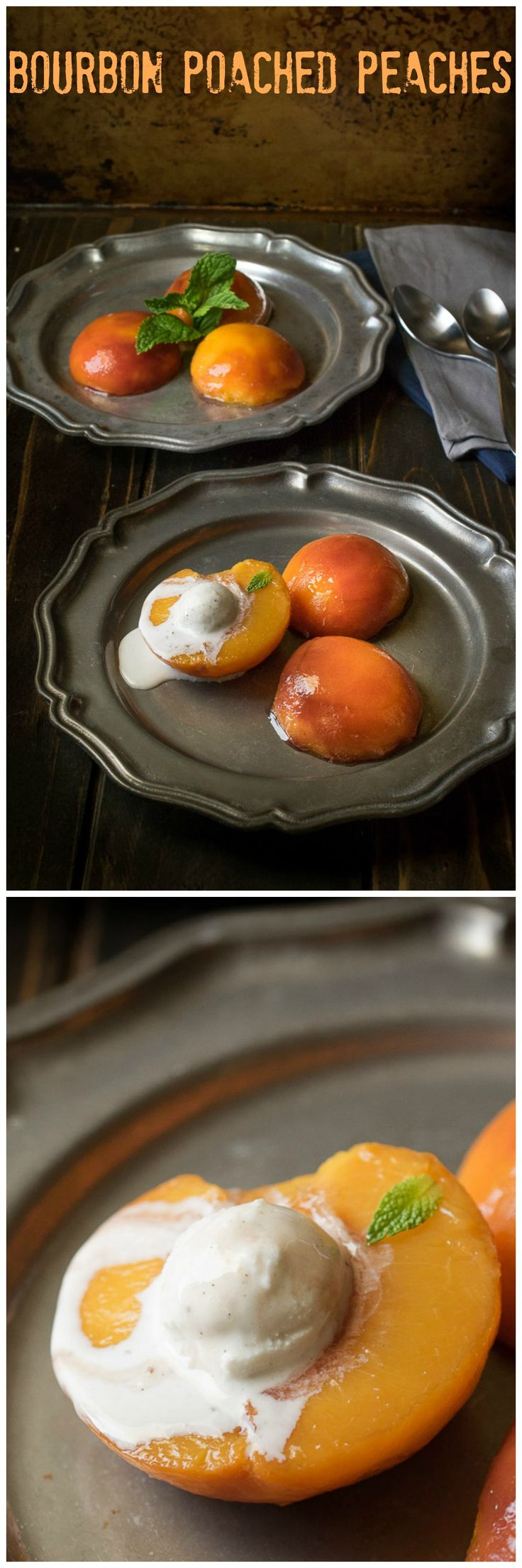 Dinner Party Ideas Vegetarian Part - 42: Bourbon Poached Peaches Served With Sauce And Ice Cream Is A Really Easy  Dessert That Is Impressive Enough To Serve For A Dinner Party Or Weeknight  Dessert