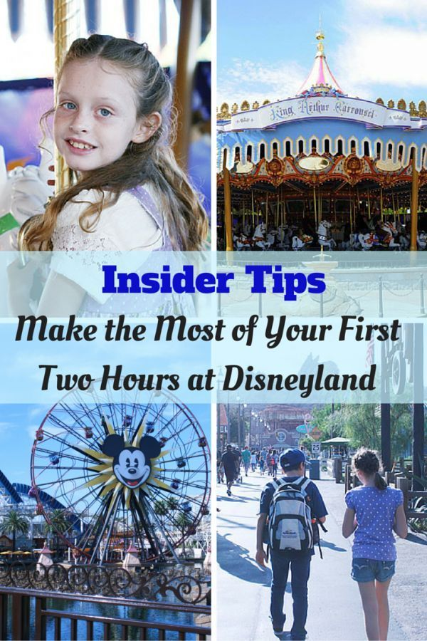 Insider Tips -Make the Most of Your First Two Hours at Disneyland.