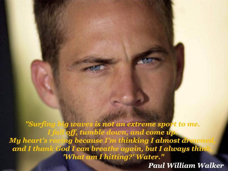 2 Fast 2 Furious Quotes Image Quotes At Hippoquotes Com: Best 25+ Paul Walker Quotes Ideas On Pinterest