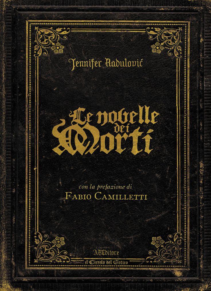 Jennifer Radulovič - Le Novelle Dei Morti