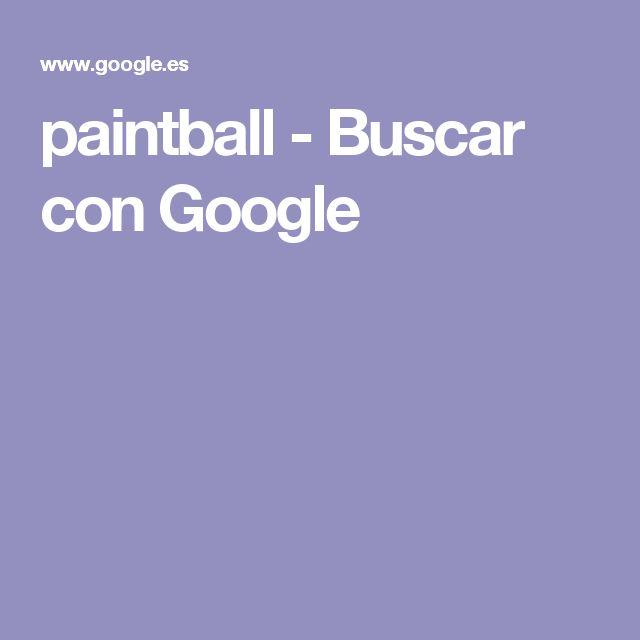 paintball - Buscar con Google