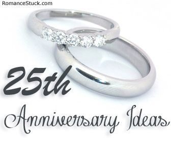 25th Anniversary Ideas & Gifts | ♥ RomanceStuck.com