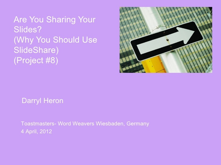 are-you-sharing-your-slides-why-you-should-be-using-slideshare by Darryl Heron via Slideshare