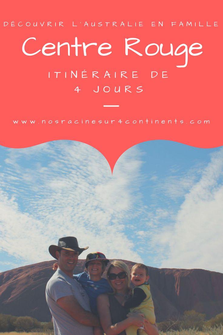 Notre #itinéraire de 4 jours dans le centre rouge de l'Australie #Australie #Outback #nosracinesur4continents