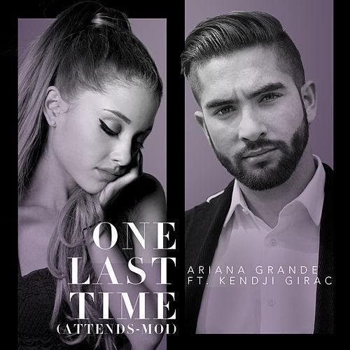 Ariana Grande: One last time (Feat. Girac) (CD Single) - 2015.