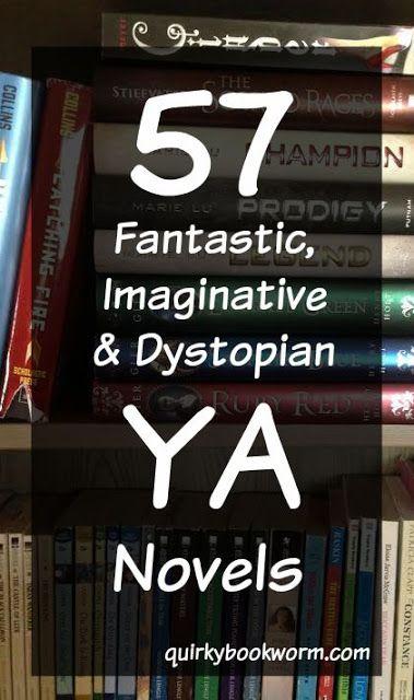 57 Fantastic, Imaginative, and Dystopian YA Novels