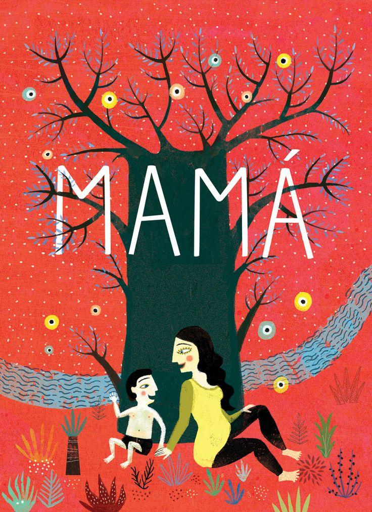 #DiaDeLaMadre #FelizDiaDeLaMadre «Mamá», de Mariana Ruiz Johnson, en @KalandrakaEdit, es un sencillo texto lírico que mereció el VI Premio Internacional Compostela por la belleza de sus ilustraciones: https://www.veniracuento.com/content/mama