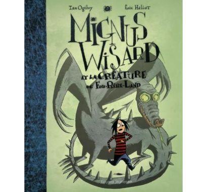 Mignus Wisard et la créature de fou-rire land from The Bilingual Bookshop
