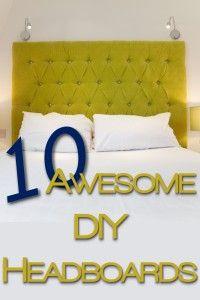 10 Awesome DIY Headboards, link to tufted one: http://alishavw.blogspot.com/2013/07/diy-headboard.html?m=1