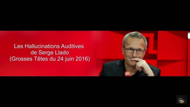 Les Hallucinations Auditives de Serge Llado (Grosses Têtes RTL du 24 jui...