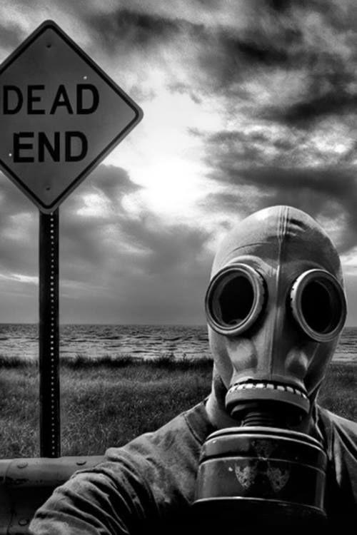 Biohazard. Gas mask. Dead end.